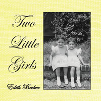 Two Little Girls — Edith Becker