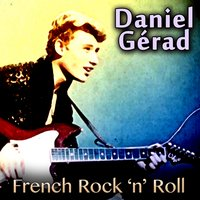 French Rock 'n' Roll — Danyel Gerard