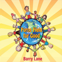Force Field for Good — Barry Lane