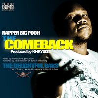 The Comeback — Rapper Big Pooh