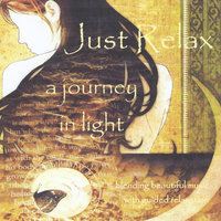 Just Relax: A Journey in Light — Mark Provost