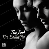 The Bad and the Beautiful — сборник