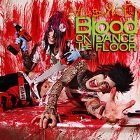 All the Rage! — Blood On The Dance Floor