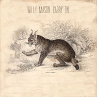 Carry On — Willy Mason