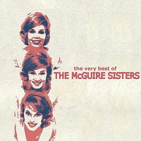 The Very Best of the McGuire Sisters — The McGuire Sisters
