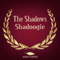 Shadoogie — The Shadows