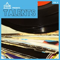 Club Session Pres. Talents, Vol. 8 — сборник