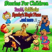 Stories for Children: Bambi, Goldilocks, Sparky's Magic Piano and More — Henry Blair, Walt Disney, Walt Disney, Henry Blair