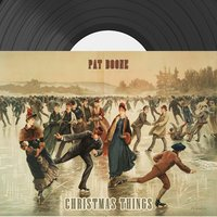 Christmas Things — Pat Boone