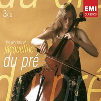 The Very Best of Jacqueline du Pré — Jacqueline Du Pre