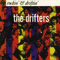Clyde McPhatter & The Drifters — The Drifters