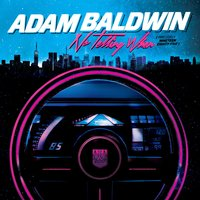 No Telling When (Precisely Nineteen Eighty-Five) — Adam Baldwin