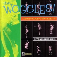 Teen Dance Party — The Woggles