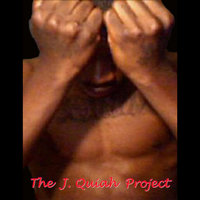 The J.Quiah Project — J.Quiah
