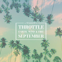 September — Earth,  Wind & Fire, Throttle