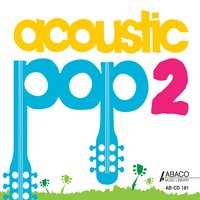Acoustic Pop 2 — Dan Gautreau & Tom Howe