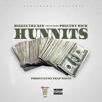 Hunnits — Philthy Rich, Biggie the Kid