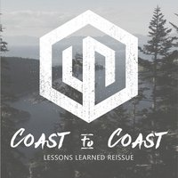 Lessons Learned (Reissue) — Coast To Coast