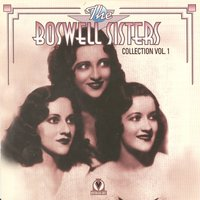 Boswell Sisters Vol. 1 1931-32 — The Boswell Sisters