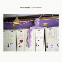 Soap and Water — Chuck Prophet