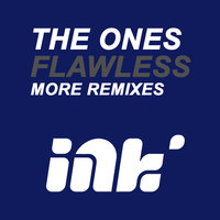 Flawless More Remixes — The Ones