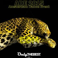 EDM Records Presents: Amsterdam Dance Event, ADE 2015 — сборник
