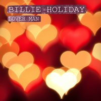 Lover Man — Billie Holiday