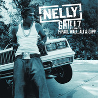 Grillz — Nelly