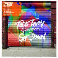 Get Down Part 1 — Todd Terry All Stars, Kenny Dope, Dj Sneak, Terry Hunter, Tara McDonald
