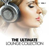 The Ultimate Lounge Collection, Vol. 1 — сборник