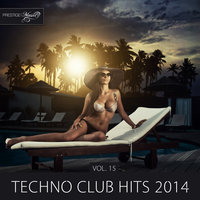 Techno Club Hits 2014, Vol. 15 — Alter Breed