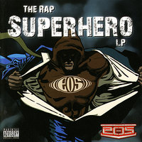The Rap Superhero LP — E.O.S.