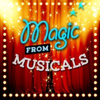 Magic from Musicals — Soundtrack|Soundtrack/Cast Album|The New Musical Cast