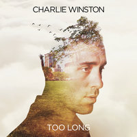 Too Long - EP — Charlie Winston