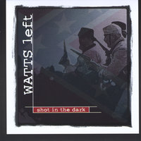 Shot in the Dark — Wes Nance and Watts Left