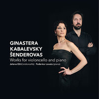 Šenderovas, Kabalevsky, Ginastera: Works for Violincello and Piano — Дмитрий Борисович Кабалевский, Federico Lovato, Jelena Očić