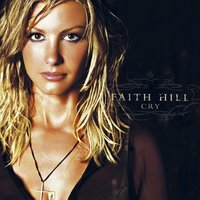 Cry — Faith Hill