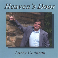 Heaven's Door — Larry Cochran