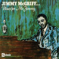 Blues For Mr. Jimmy — Jimmy McGriff