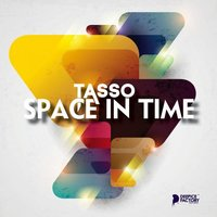 Space In Time — Tasso
