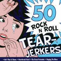50 Rock 'N' Roll Tearjerkers — Elvis Presley