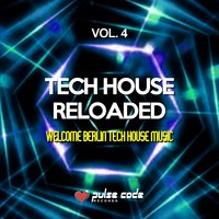 Tech House Reloaded, Vol. 4 — сборник