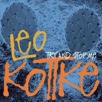 Try And Stop Me — Leo Kottke