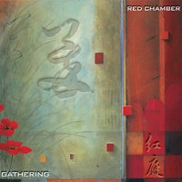 Gathering — Red Chamber