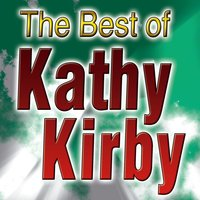The Best Of Kathy Kirby — Kathy Kirby