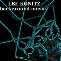 Background Music — Lee Konitz
