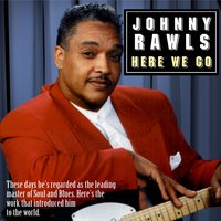 Here We Go — Johnny Rawls