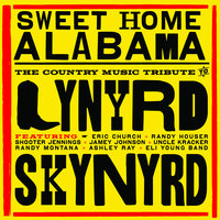 Sweet Home Alabama - The Country Music Tribute to Lynyrd Skynyrd — сборник
