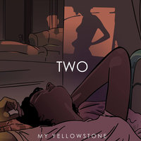 Two — My Yellowstone