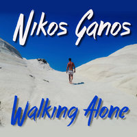 Walking Alone — Nikos Ganos